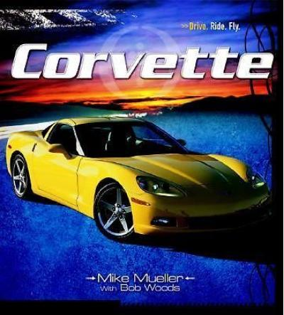 Corvette - Drive, Ride, Fly