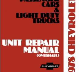 Chevrolet Car & Light Duty Truck Unit Repair Overhaul Manual, 1978