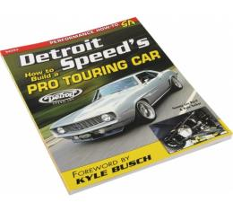 Detroit Speed's How To Build A Pro Touring Car By Tommy Lee Byrd & Kyle Tucker