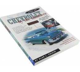 Chevrolet By The Numbers By Alan L. Colvin, 1955-1959